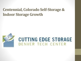 Centennial, Colorado Self-Storage
