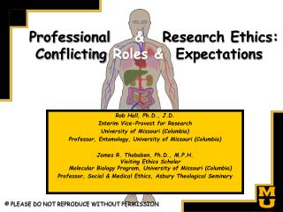 Professional  Research Ethics: Conflicting Roles  Expectations