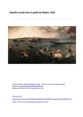 Bataille navale dans le golfe de Naples 1562-peinture à l'hu