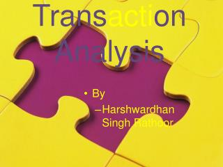 Trans acti on Analysis