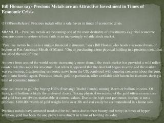 bill hionas says precious metals are an attractive investmen
