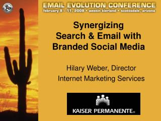 Synergizing Search & Email with Branded Social Media