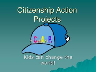 Citizenship Action Projects