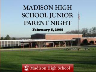 Madison High School Junior Parent Night