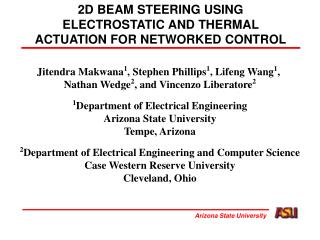 2D BEAM STEERING USING ELECTROSTATIC AND THERMAL ACTUATION FOR NETWORKED CONTROL