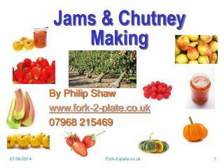 Jams & Chutney Making