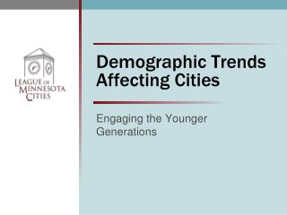 demographic trends affecting citiesdemographic trends affecting cities