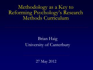 Methodology as a Key to Reforming Psychology's Research Methods Curriculum