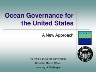 Ocean Governance for the United States