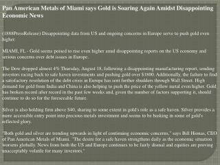 pan american metals of miami says gold is soaring again amid
