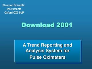 A Trend Reporting and Analysis System for  Pulse Oximeters