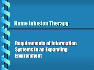 Home Infusion Therapy