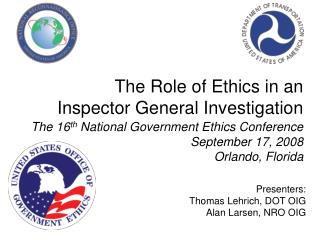 The Role of Ethics in an Inspector General Investigation