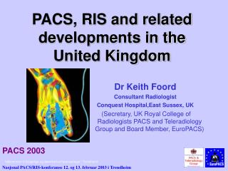 PACS, RIS and related developments in the United Kingdom