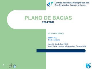 PLANO DE BACIAS 2004/2007