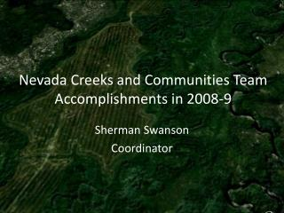 Nevada Creeks and Communities Team Accomplishments in 2008-9