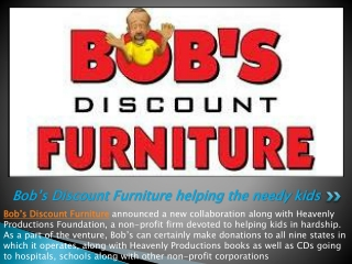 Bob's Discount Furniture helping the needy kids