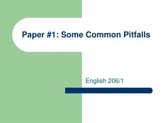 Paper #1: Some Common Pitfalls