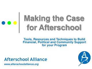 Making the Case for Afterschool