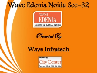 Wave Edenia New Project