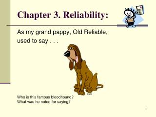 Chapter 3. Reliability:
