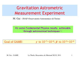 Gravitation Astrometric Measurement Experiment