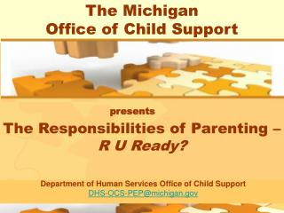 The Michigan  Office of Child Support