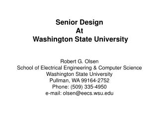 Senior Design  At  Washington State University    Robert G. Olsen School of Electrical Engineering  Computer Science Was