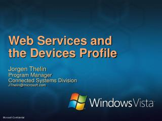 Web Services and  the Devices Profile