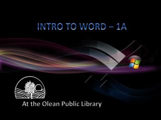 INTRO TO WORD – 1A