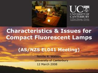 Characteristics & Issues for Compact Fluorescent Lamps (AS/NZS EL041 Meeting)