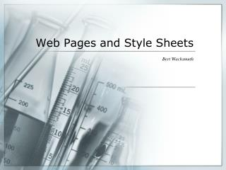 Web Pages and Style Sheets