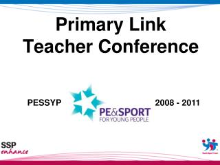 Primary Link Teacher Conference