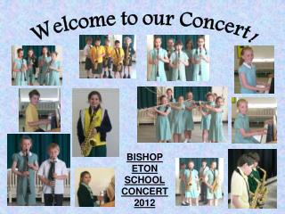 Welcome to our Concert!