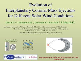 Evolution of Interplanetary Coronal Mass Ejections for Different Solar Wind Conditions
