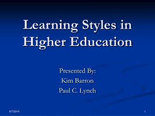 Learning Styles in Higher Education