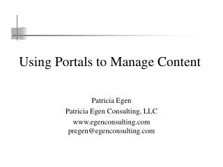 Using Portals to Manage Content