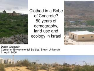 Clothed in a Robe of Concrete? 50 years of demography, land-use and ecology in Israel