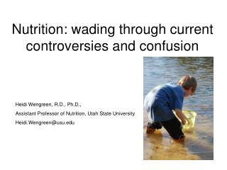 Nutrition: wading through current controversies and confusion