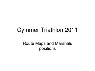 Cymmer Triathlon 2011