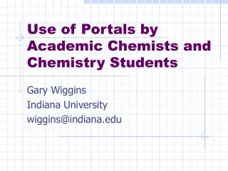 Use of Portals by Academic Chemists and Chemistry Students