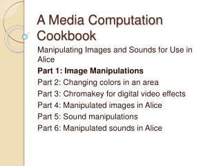 A Media Computation Cookbook