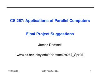 CS 267: Applications of Parallel Computers Final Project Suggestions