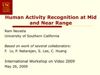 Human Activity Recognition at Mid and Near Range