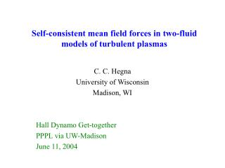 Self-consistent mean field forces in two-fluid models of turbulent plasmas