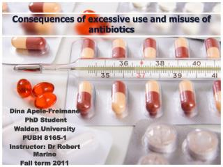 Consequences of excessive use and misuse of antibiotics