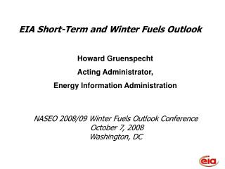 NASEO 2008/09 Winter Fuels Outlook Conference  October 7, 2008 Washington, DC