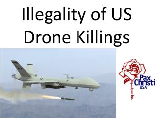Illegality of US Drone Killings