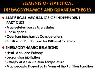 ELEMENTS OF STATISTICAL THERMODYNAMICS AND QUANTUM THEORY