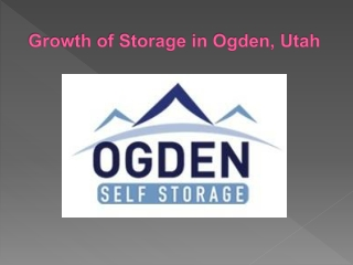 Growth of Storage in Ogden, Utah